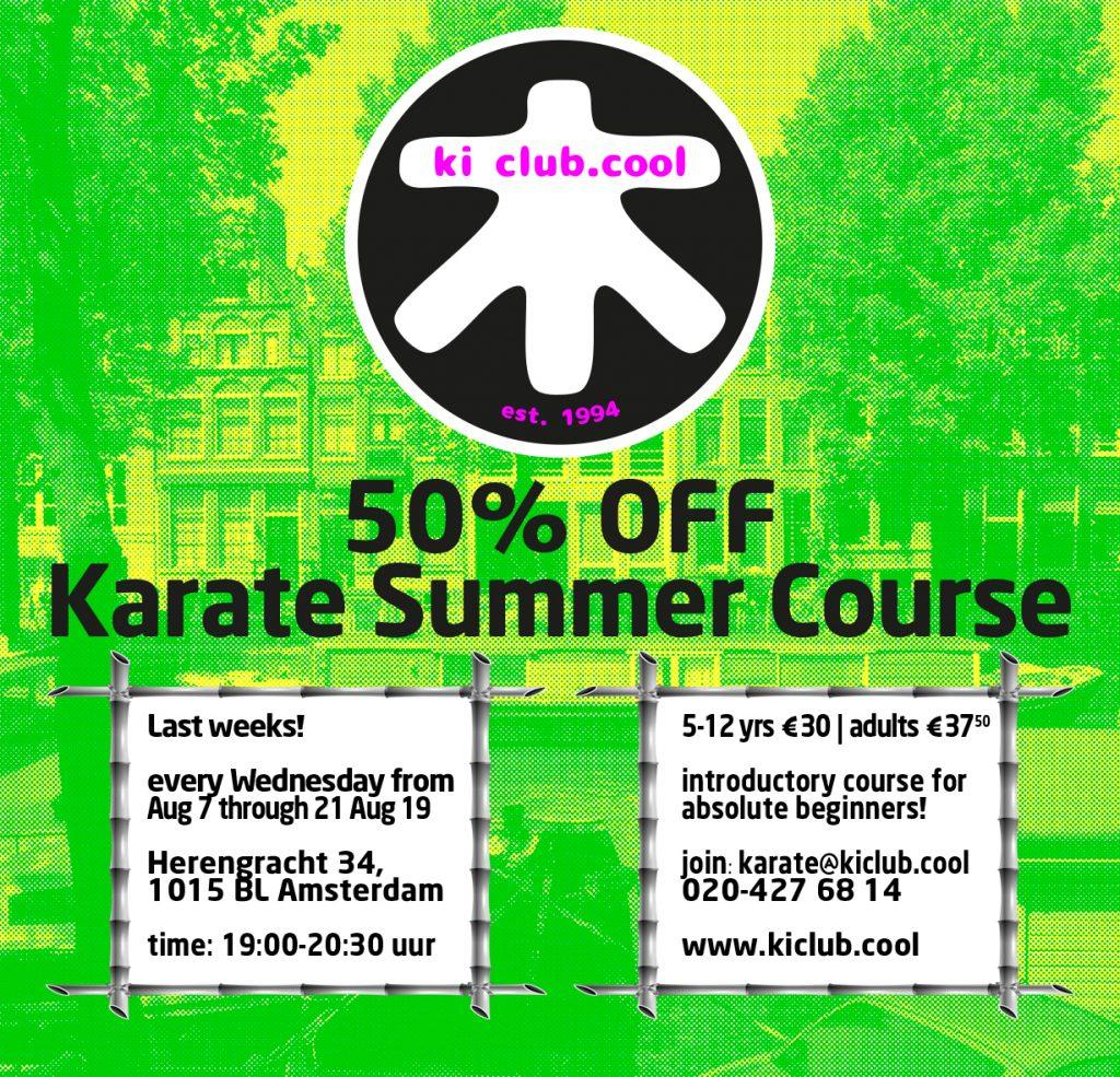 50% off summer karate course - Zomer karate programma met 50% korting - karate summer school organized by Amsterdam karate school ki club.cool Amsterdam | karate-amsterdam | shotokan-amsterdam | Amsterdam | karate | ki | summer-course